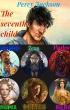 The Seventh Child (Percy Jackson fanfic) (FanFiction.net) (Completed) by InactiveDude