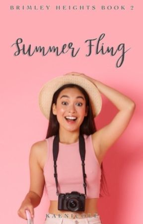 Summer Fling  | BH BOOK 2 by KaeNicole