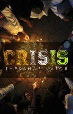 Crisis by TheSahazinator