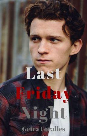 Last Friday Night (ManxMan) *On Hold* by geekiechicforall13