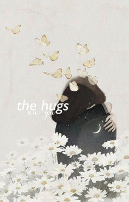 Đọc truyện myungyeon • the hugs