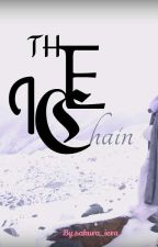 The Ice Chain by sakura_iera