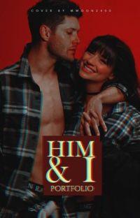HIM & I; PORTFOLIO.  cover