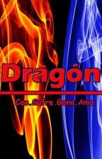 Dragón (Cae-Sufre-Gana-Ama) by VianeyKamiya