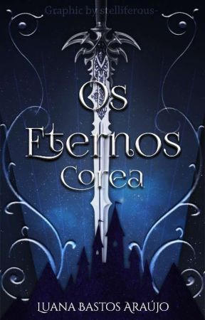 Os Eternos by Luana_Bastos