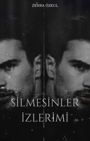 SİLMESİNLER İZLERİMİ by Zehraozkul