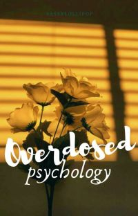 Overdosed |psychology| cover