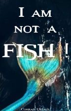 I am not a fish ! par Conrad_Ustaul