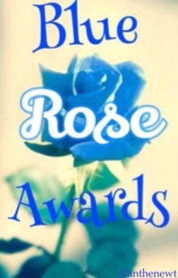 Blue Rose Awards- Closed