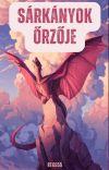 A sárkányok őrzője ~Szünetel~ cover