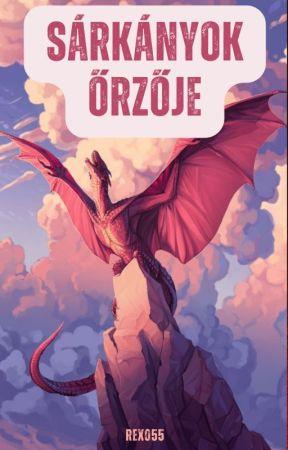 A sárkányok őrzője by Szandi55