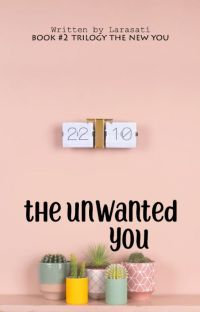 THE UNWANTED YOU [Completed] cover