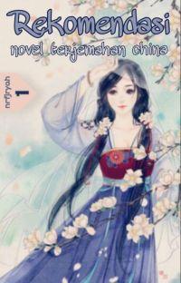 Rekomendasi Novel Terjemahan China cover