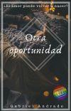 Una Oportunidad Más.[Completa] cover