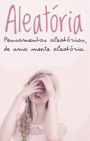 Aleatória by Amorziinho