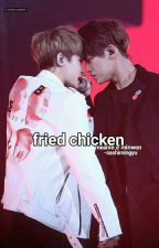 fried chicken ; meanie by sashimingyu