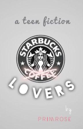 Starbucks Lovers by janicexho