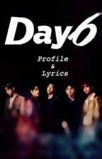 Day6 Profile & Lyrics (halt) by real__pcwife