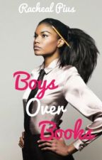 Boys over Books✔️ by Rachyriz5