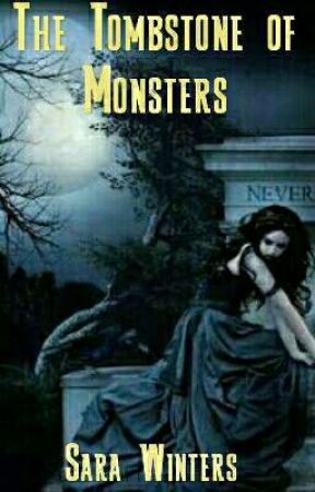 The Tombstone Of Monsters (Book 1 In The Head Stone Series) by d_missylee