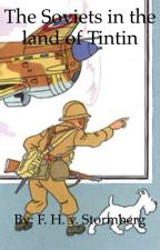 The Soviets in the land of Tintin by die_Junge