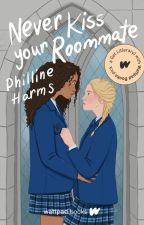 Never Kiss Your Roommate by writing00introvert