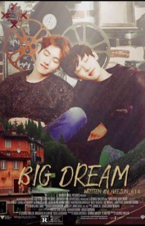 حُلُم كَبِيْر    Big Dream by HaeSun_614