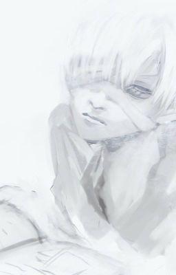 Đọc truyện {R18}_[Tokyo Ghoul] White [AriHaise]