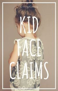 Kid Face Claims cover