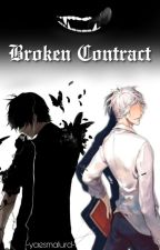 Broken Contract (Black Butler x Modern Reader) by yaesmalurd
