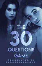 The 30 Questions' Game (Camren) by BadassJaureguii