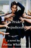 His Pride is Prejudiced cover