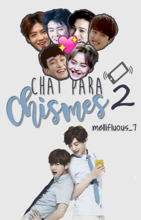 Chat para chismes #2  ➡  [EXO] by Mellifluous_7