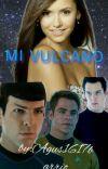 mi vulcano tu y spock star trek cover