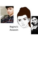 Regina's Assassin. OUAT AU by nerdyanimecat