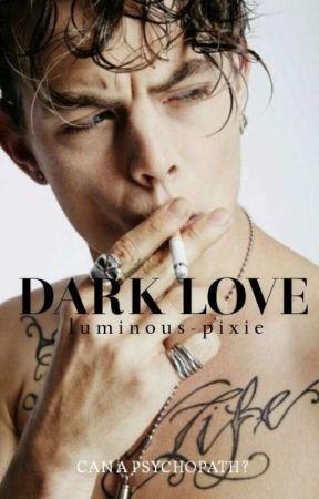 Dark Love by luminous-pixie