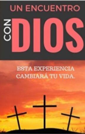 Un Encuentro con DIOS. Esta experiencia cambiará tu vida by Autorclaudiodecastro