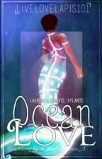 Ocean Love | A Laurroth/Zanvis/Vylante FF by livluxlapis