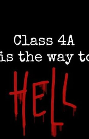 Class 4a is the way to Hell by cutelittledevilchan