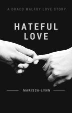 Hateful Love by marissa-lynn