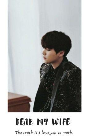 [O] Dear My Wife | Min-Yoongi | by -wyntkntcy