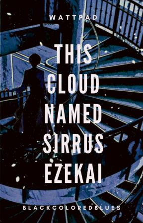 This Cloud Named Sirrus Ezekai by Blackcoloredblues
