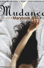 Mudança by MarianneAlves6