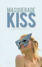 Masquerade Kiss (#1) by Explosively