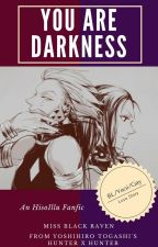 You are Darkness by MissBlackRaven