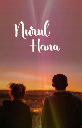 NURUL HANA ✔️ by -ha-eun