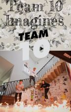 Team 10 Imagines  (Requests open) by Hail_lea_2020