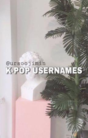 K-POP USERNAMES🌚✨ by ursoojimin