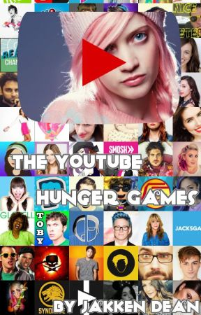 The YouTube Hunger Games by Jakken_Dean