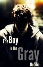 The Boy in the Gray Hoodie by DoubleJinxBuyMeSoda